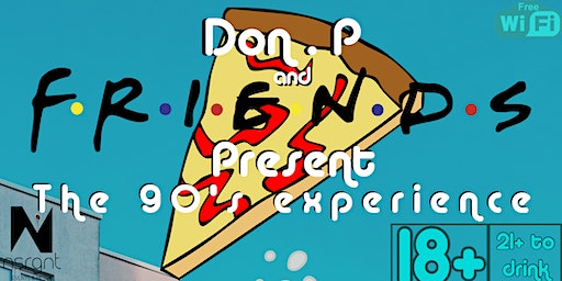 Don.P & Friends Present The 90's Experience