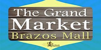 The Grand Market Brazos (June 6-7)