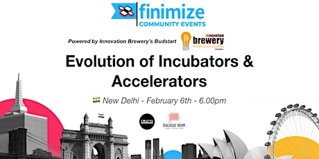 #FinimizeCommunity Presents: Evolution of Incubators and Accelerators tickets