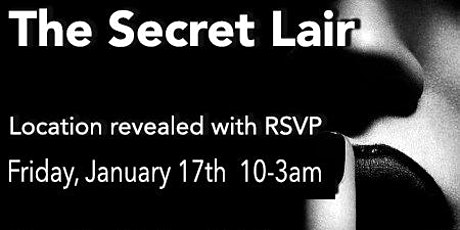 The Secret Lair Vol. 2 at Under Bar tickets
