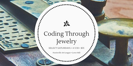 Coding Through Jewelry tickets