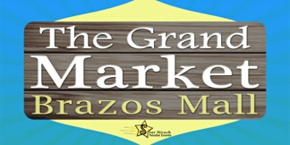 The Grand Market Brazos (August 1-2)