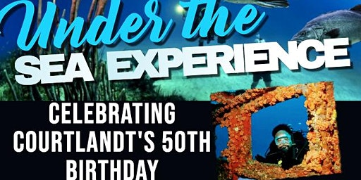 Courtlandt's 50th Under The Sea Experience Birthday Celebration