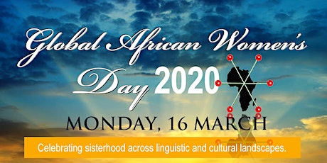 Global African Women's Day:  Honoring Sisterhood and Pan African Activism tickets
