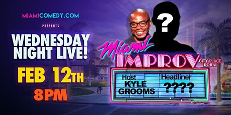 Wednesday Night Live | Miami Improv tickets