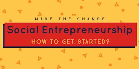 Social Entrepreneurship - Make Noise or Make It Happen a hands on programme tickets