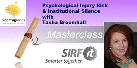 Psychological Injury Risk and Institutional Silence | OERt Masterclass | Tasha Broomhall tickets