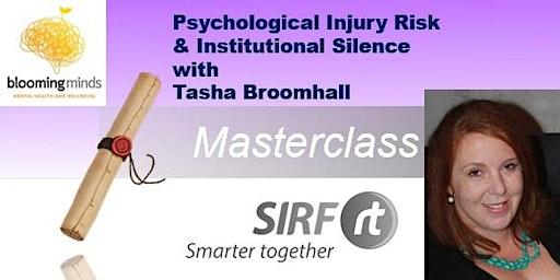 Psychological Injury Risk and Institutional Silence   OERt Masterclass   Tasha Broomhall