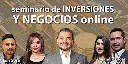 SEMINARIO DE INVERSIONES Y NEGOCIOS ONLINE