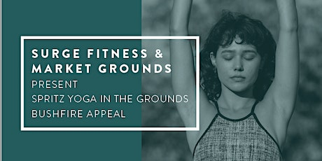 Spritz Yoga In The Grounds Bushfire Appeal tickets