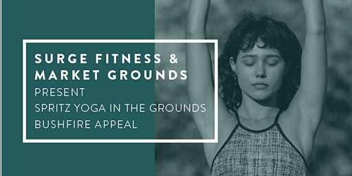 Spritz Yoga In The Grounds Bushfire Appeal