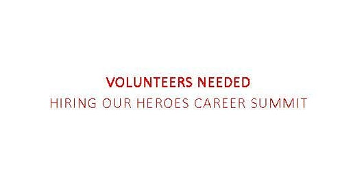 Volunteer Support for Hiring Our Heroes Career Summit