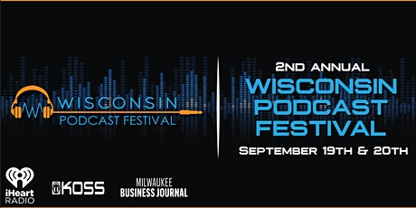 2nd Annual Wisconsin Podcast Festival tickets