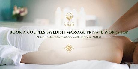 Couples Swedish Massage Workshop - 2 hour tickets