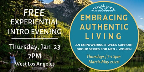 Embracing Authentic Living ~ Free Experiential Evening tickets