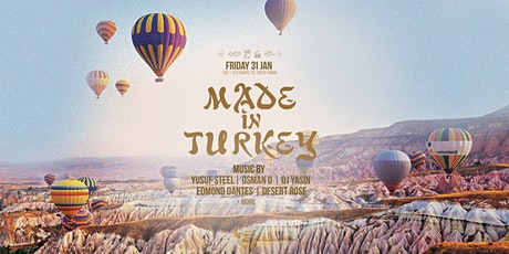 Made In Turkey - Fri 31 Jan tickets