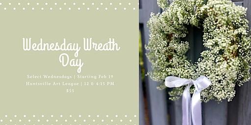 Wednesday Wreath Day