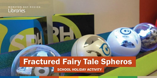 Fractured Fairy Tale Spheros (11-17 years) - Deception Bay Library