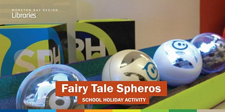 Fairy Tale Spheros (8-11 years) - Deception Bay Library tickets