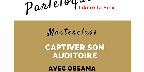 Masterclass Parléloquence - captiver son auditoire tickets