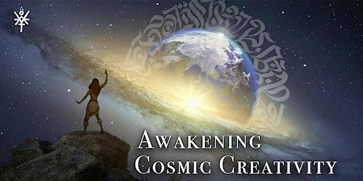 Awakening Cosmic Creativity