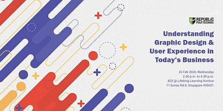 Understanding Graphic Design & User Experience in today's Business tickets