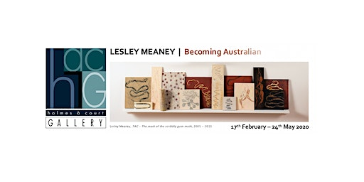 LESLEY MEANEY  |  Becoming Australian @ Vasse Felix :  17 February - 24 May 2020
