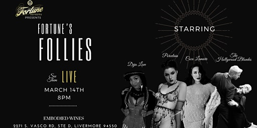 Fortune's Follies Presented by Fortune Emporium