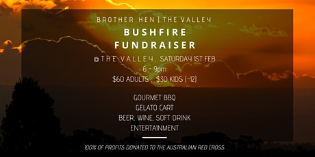 Brother Hen / The Valley Bushfire Relief Fundraiser tickets