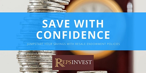 Save with Confidence with Resale Endowment Policies (REPs®)