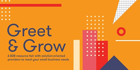 Greet & Grow: A B2B Fair for Small Businesses tickets