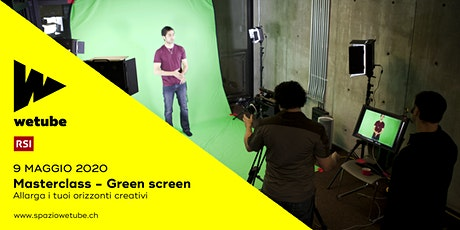 Masterclass: Green screen biglietti
