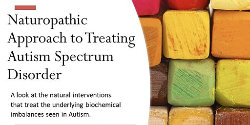 Naturopathic Approach to Treating Autism Spectrum Disorder
