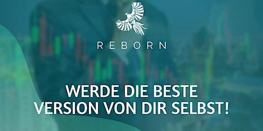 Reborn : werde die beste Version von dir selbst !