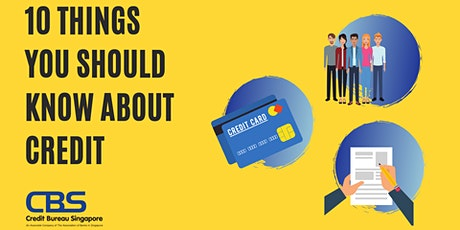10 THINGS YOU SHOULD KNOW ABOUT CREDIT tickets