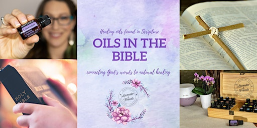 Oils of the Bible - Make and Take