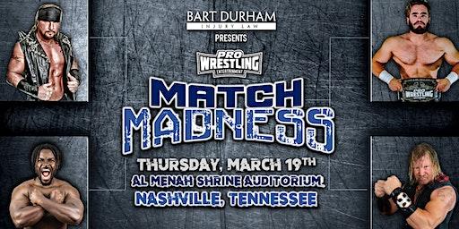 Bart Durham Injury Law presents: Pro Wrestling Entertainment Match Madness!