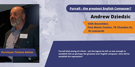 Purcell - the greatest English Composer? tickets