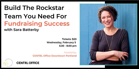 Build The Rockstar Team You Need For Fundraising Success tickets