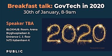 Breakfast Talk: GovTech in 2020 tickets