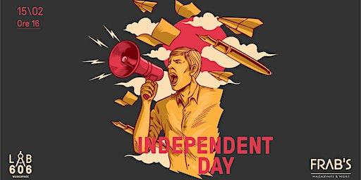Independent Day - Lab 606 Presenta Frab's