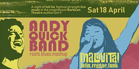 Andy Quick Band & Malavita! tickets