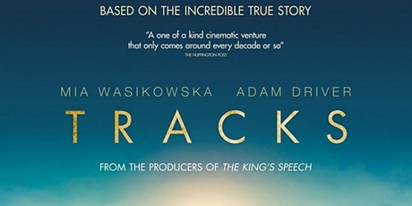 "Movie ""Tracks"" @Girrawheen Library tickets"
