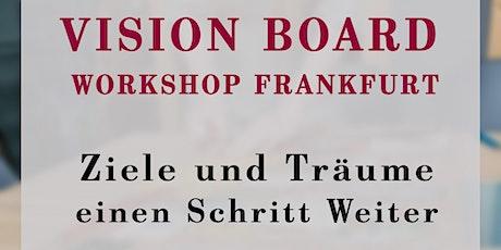 Vision Board Workshop Frankfurt Tickets