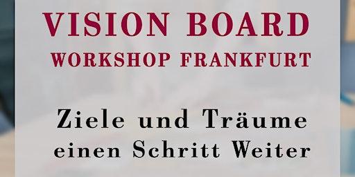 Vision Board Workshop Frankfurt