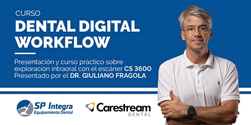 Curso Práctico: Dental Digital Workflow presentado por Dr. Giuliano Fragola
