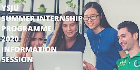 YSJU Summer Internship Programme Information Session tickets