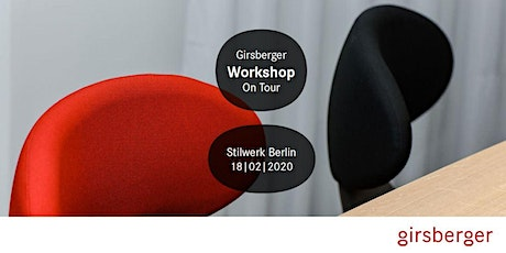Girsberger Workshop On Tour - Stilwerk Berlin Tickets