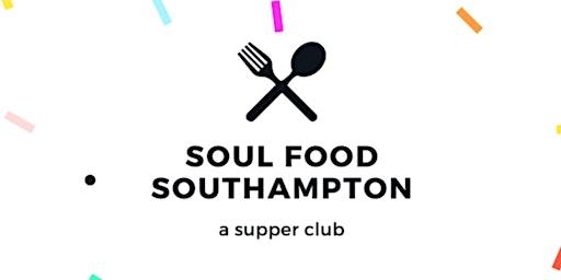 Soul Food Southampton - a supper club