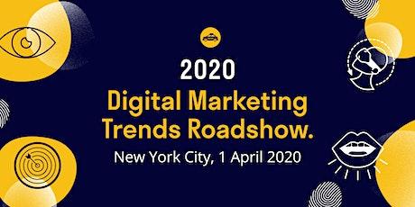 2020 Digital Marketing Trends Roadshow: NYC tickets